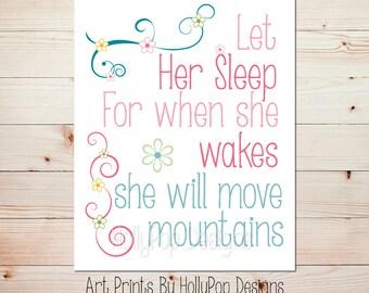 Nursery Wall Decor Baby Girl Let Her Sleep Baby Girl Kids Childrens Inspirational Quote Girls Room Pink Blue Teal Art Print Girls Room #0654