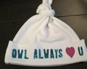 Owl Always Love U- Baby Cap