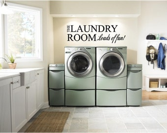 Laundry Room Loads of Fun Vinyl Wall Art Decor (# LR-LOF-3)