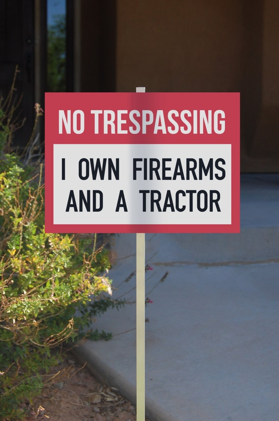 Funny Rigid Plastic No Trespassing Sign Yard By Icandyproducts