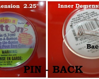 "24 OR 36) Design A Button DIY No Machine Needed With Pin Back Great for Photo  2.25"" round blank to add special photo"