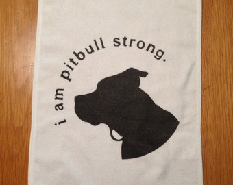 Towel i am pitbull strong 100% to Mac's Fund