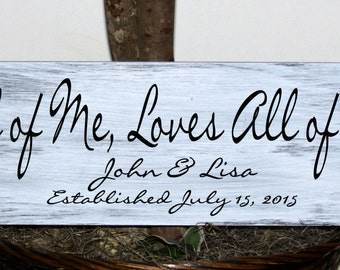 Primitive - All of Me, Loves All of You - with names and established date -  wood sign