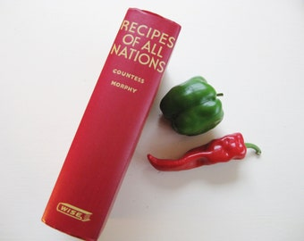 """1952 """"Recipes of All Nations"""" compiled by Countess Morphy"""