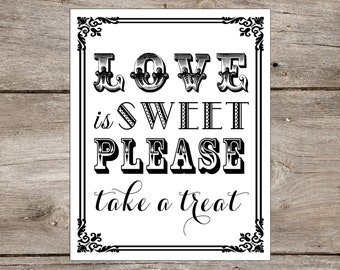 Instant download love is sweet please take a treat for Sideboard x7