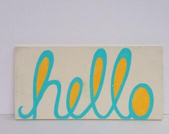Hand painted Hello Sign, Hello Sign, Kids Wall Art, Painted Sign, Wood Sign, Nursery Art, Nursery Decor, Kids Decor, Word Art, Wall Art
