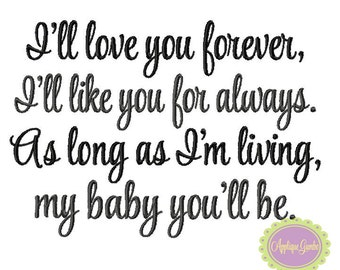 Ill Love You Forever DIGITAL Machine Embroidery Design - INSTANT DOWNLOAD