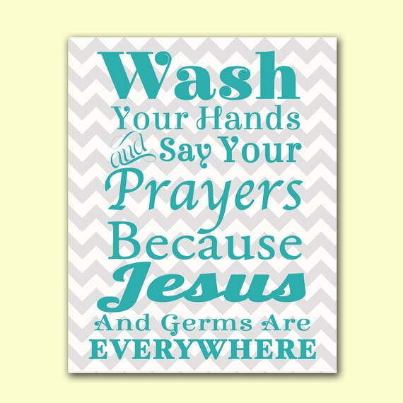 Wash Your Hands Say Your Prayers Bathroom Wall By