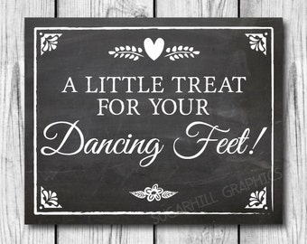 Chalkboard Wedding Sign, Printable Wedding Sign, Wedding A Little Treat for Your Dancing Feet Sign, Wedding Decor, Wedding Signage