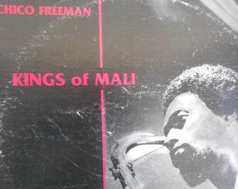 Chico Freeman - Kings Of Mali - vinyl record