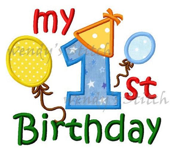 My First Birthday Applique Machine Embroidery Design Digital
