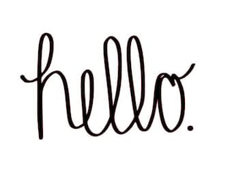 Hello. Vinyl Lettering Wall Decal