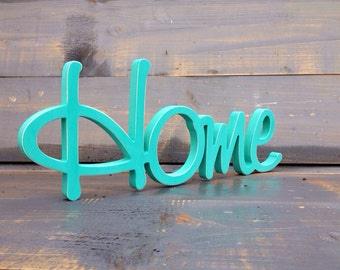 Home Sign In Turquoise , Wood Sign Home, HOME wood sign kitchen decor front door decor Wall Art Sign Room Decor
