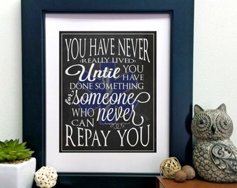 """EMT Ambulance Gift """"You Have Never Really Lived"""" INSTANT DOWNLOAD Printable Wall Art Quote"""