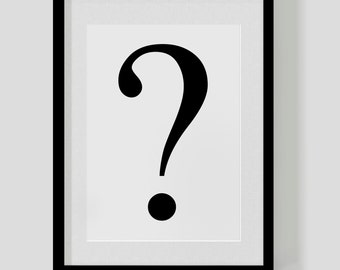 QUESTION MARK ?  poster print – custom colours  — designer punctuation – typographic poster – geek hipster gift Free Worldwide Shipping