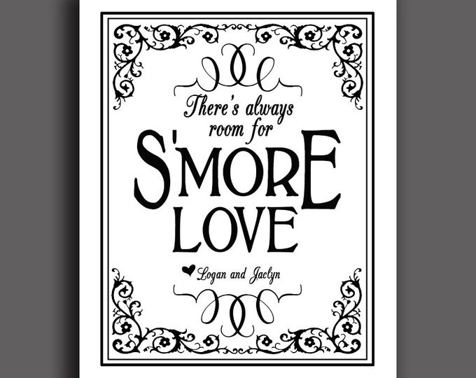 Smore Wedding Sign - There's always room for S'more Love - Black Tie design - PERSONALIZED with bride and groom names - Black white wedding