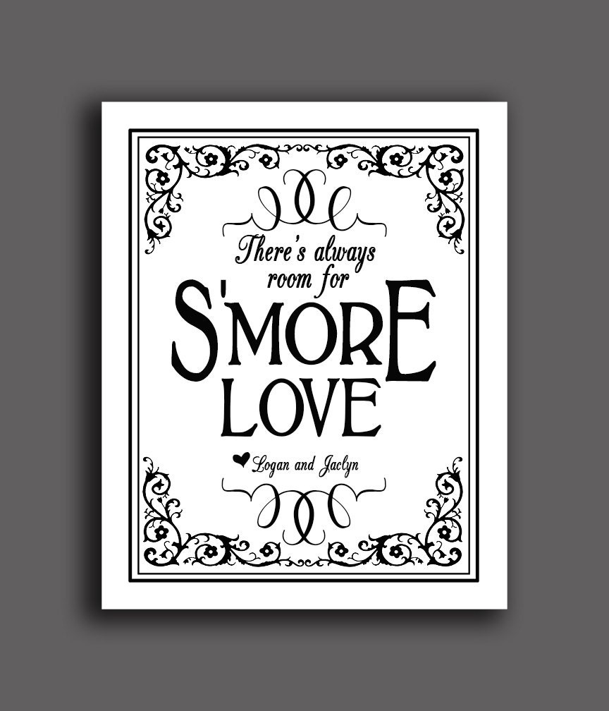Smore Wedding Sign There's always room for S'more