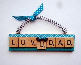 Luv U Dad Mustache Father's Day Scrabble Tile Ornament