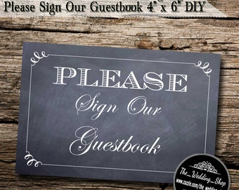"Instant Download- 4"" x 6"" Printable PDF Chalkboard Style DIY Wedding Sign: Please Sign Our Guestbook"