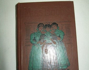"""Vintage edition of the Book """"Miss Bobbie"""" by Ethel Turner and illustrated by Harold Copping"""