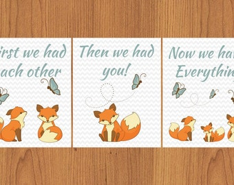 First We Had Each Other Then We Had You Now We Have Everything Brown Beige Foxes Chevron Nursery Wall Art Decor Print 8x10 Set of 3 (93)