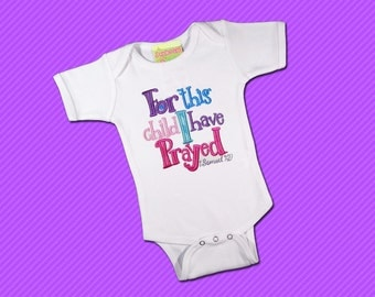For This Child I Have Prayed Embroidered Baby Bodysuit