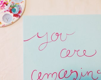 Blue - You're Amazing - Handpainted Quote Canvas