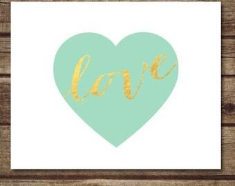 Mint green nursery decor, mint green gold decor, love wall art, heart printable, mint green heart printable- INSTANT DOWNLOAD