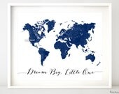 10x8 20x16 Navy printable world map, distressed vintage texture map print, navy nursery deep blue wall art, dream big little one, map133 001