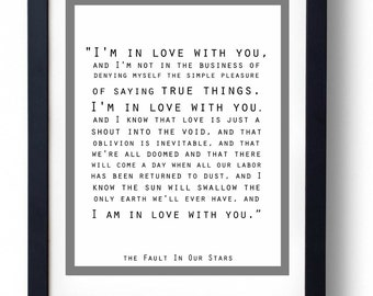 I'm In Love With You The Fault In Our Stars Quote Print