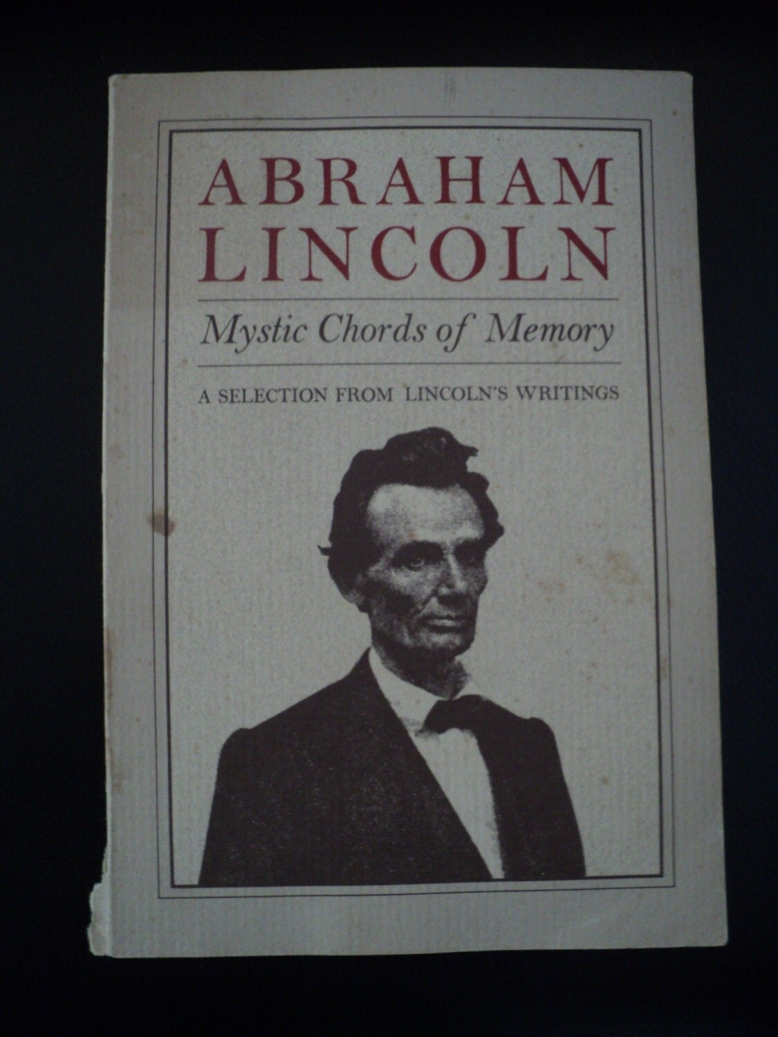 The Secret of Abraham Lincoln's Success as a Writer?