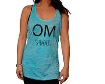 Womens Racerback Tank Top. Yoga Clothing Om Shanti Yoga Loves Clothing Burn-Out Tank Shirt, Tank Top Gym Shirt, Burn Out Racerback Tank Top.