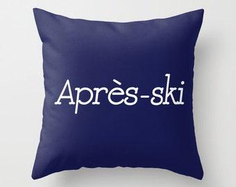 Après Ski Pillow Cover, indigo pillow cover, ski decor, mountain cabin decor, blue pillow cover, ski gifts, spring break ski decor