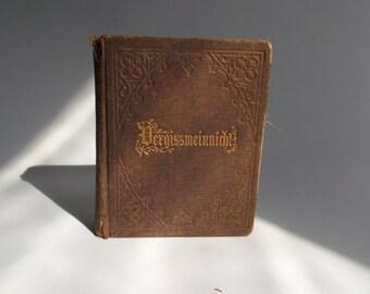 """Illustrated Antique German """"Vergissmeinnicht"""" Book Dated 1882"""