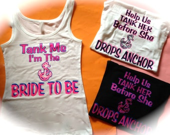 7 Help us tank her before she drops anchor tank tops. Bridesmaid, Maid Of Honor, Matron Of Honor, BAchelorette Party Tank Tops. Bride to be