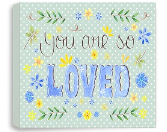 Nursery Art Canvas - You Are so Loved - Quote Nursery Art - Hand Lettering - Yellow and Blue - Nursery Decor - Canvas - HL901