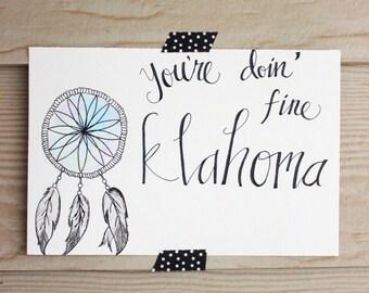 You're doin' fine Oklahoma- Watercolor print- Dream catcher