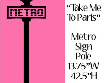 "Take me to Paris Line METRO Sign 42""H Home interior vinyl wall decal decor"