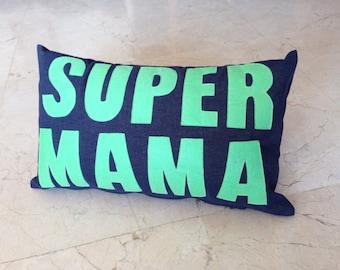 SUPER MAMA cushion 30x50cm