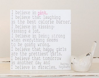 I believe in pink........ decorative wood sign