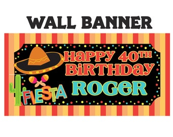 Mexican Fiesta Party Banner ~ Personalize Party Banners Indoor or Outdoor Sombrero Birthday Banner