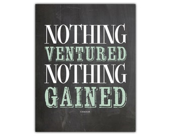 Nothing ventured nothing gained - motivational wall decor - inspirational quote printable - courage quote print - gym motivation - zen print