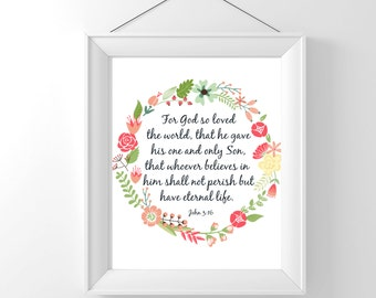 Bible quote printable John 3:16 For God so loved the world... wall decor poster Digital INSTANT DOWNLOAD