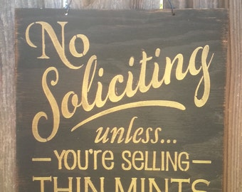 Exceptional No Solicitation Sign, No Soliciting Sign, Funny No Soliciting, No Solicitors,  Front