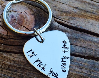 Personalized Hand Stamped I'd Pick You Every Time Guitar Pick - Stainless Steel