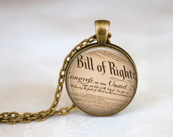 Bill of Rights American Necklace, Independence Day American History Bill of Rights Necklace, United States Rights Quote Necklace Jewelry