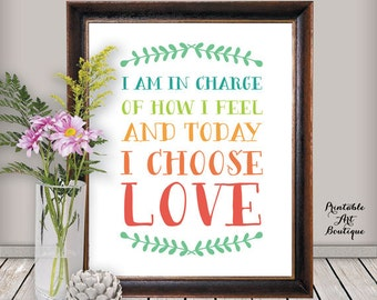 "Inspirational Quote Print: ""I Choose Love"" Printable Wall Art, Quote Print, Home Decor, Colorful Typography Poster for Instant Download"