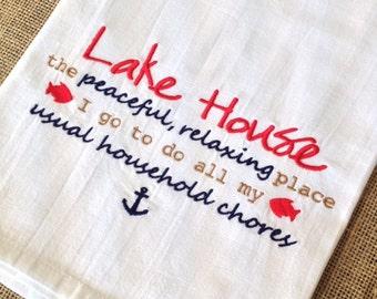 Lake House Chores Humor Flour Sack Kitchen Towel