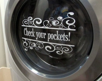 Check Your Pockets! & Socks...Nom Nom Nom VINYL DECAL