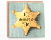 You Deserve a Medal Greeting Card